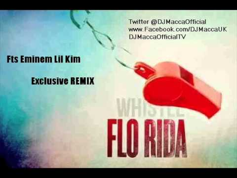 Flo Rida - Whistle Ft Eminem Lil Kim (Explicit)