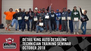 October 20th - 21st 2018 Technician Auto Detailing Training Seminar