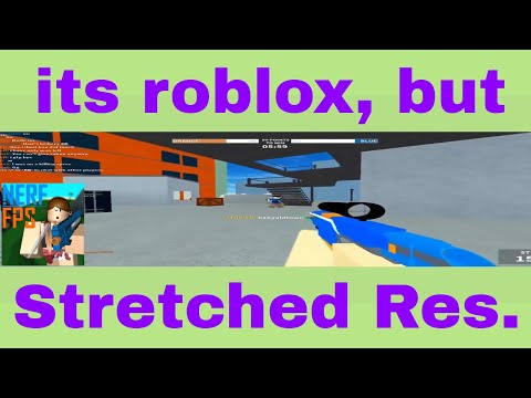 i tried roblox on stretched res...