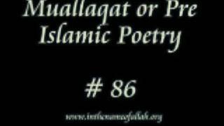 Mu'allaqat or Pre-Islamic POETRY
