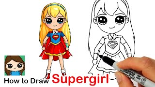 How to Draw Supergirl | DC Super Hero Girls