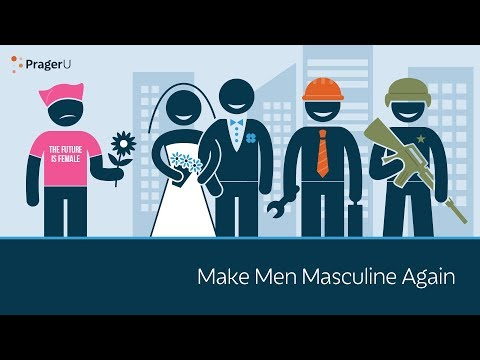 Make Men Masculine Again