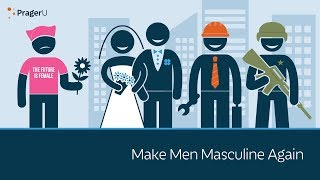 Make Men Masculine Again thumbnail