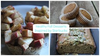 Healthy Fall Desserts | Inspired by Starbucks Thumbnail