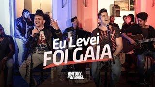 Antony e Gabriel - EU LEVEI FOI GAIA (Aquece DVD)