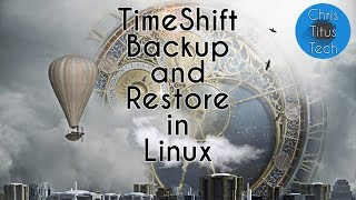 How to Install Timeshift in Linux | Backup and Restore