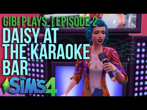 Gibi Plays | The Sims 4 - Daisy at the Karaoke Bar $$$