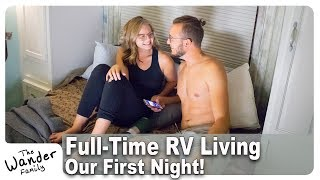 first night in our new home all moved in to the rv the wander family