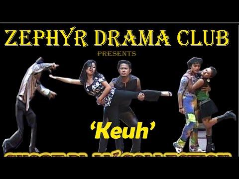 Zephyr Drama Club -   Keuh