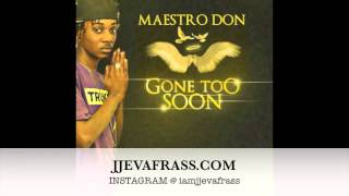 Maestro Don - Cyah Believe U Gone (Tribute to Khajeel