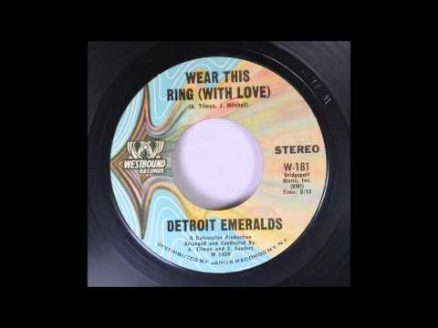The Detroit Emeralds  - Wear This Ring With Love