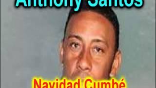 anthony santos navidad cumb nuevo 2015 full music