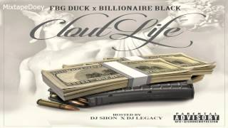 FBG Duck & Billionaire Black - Clout Life ( Full Mixtape ) (+ Download Link )