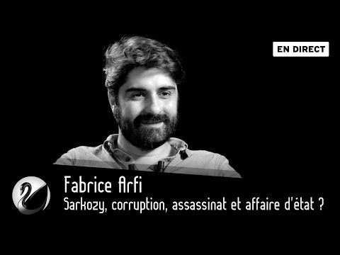 Sarkozy, corruption, assassinat et affaire d'état ? Fabrice Arfi (Mediapart) [EN DIRECT]