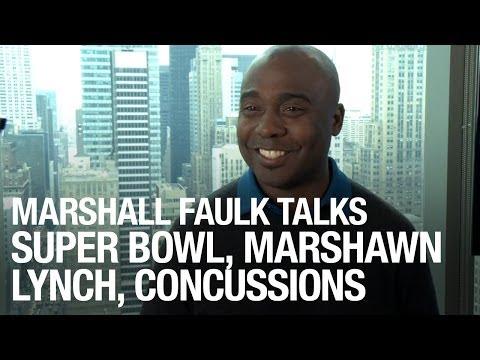 Marshall Faulk Talks Super Bowl, Marshawn Lynch, Concussions