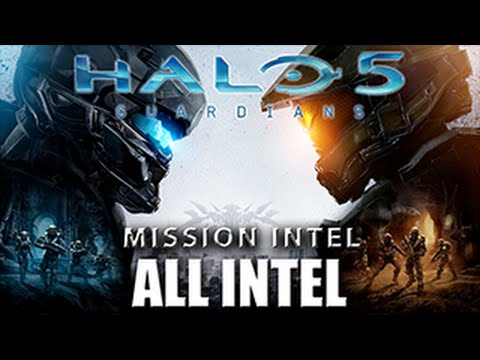 Halo 5: Guardians - All Intel Playback