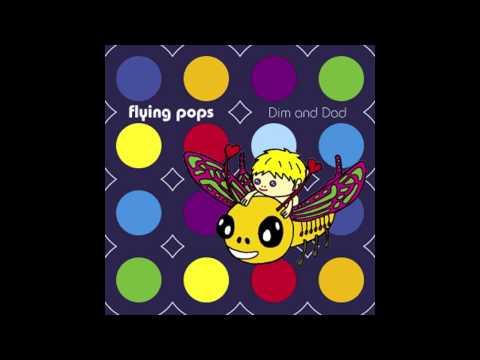 Flying Pop's - Dimitri is Mine