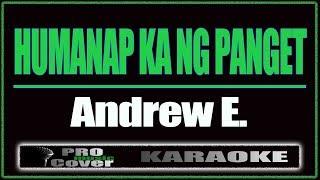 Humanap Ka Ng Panget - Andrew E. (KARAOKE)