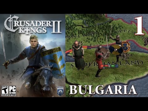 Crusader Kings 2 Part 1 - Bulgaria Pagan Roleplay