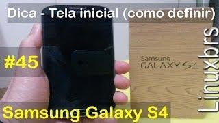 Samsung Galaxy S4 i9505 - Dica - Tela inicial (como definir) - PT-BR - Brasil