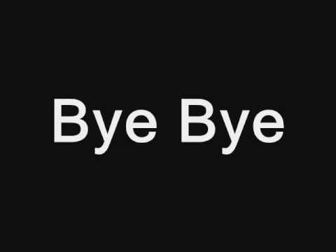 bye bye ya khayna