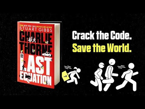 Charlie Thorne and the Last Equation | Book by Stuart Gibbs