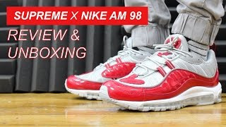 2de73f2c4248 SUPREME X AIR MAX 98 VARSITY RED UNBOXING AND REVIEW