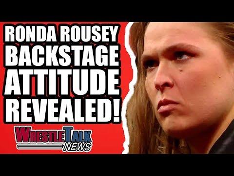 Ronda Rousey Backstage WWE Attitude REVEALED! | WrestleTalk News May 2018