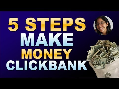 5 Steps To Make Money On Clickbank 2019