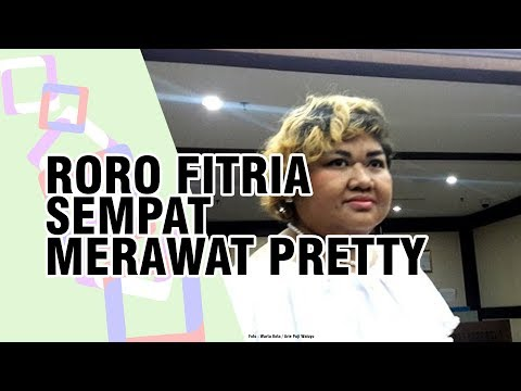 Pretty Asmara Meninggal, Roro Fitria Ungkap Sempat Ikut Rawat saat Sedang Temannya Sakit di Tahanan Mp3