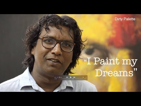 """i Paint My Dreams"" An Interview With Artist MP.Sharavanan Chithrakaran"