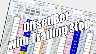 Using Bet Angel - Ladder screen - Offset bet with trailing stop