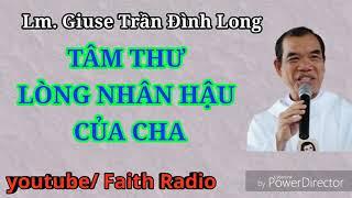Tâm thư Lòng nhân hậu của Cha   Lm Giuse Trần Đình Long