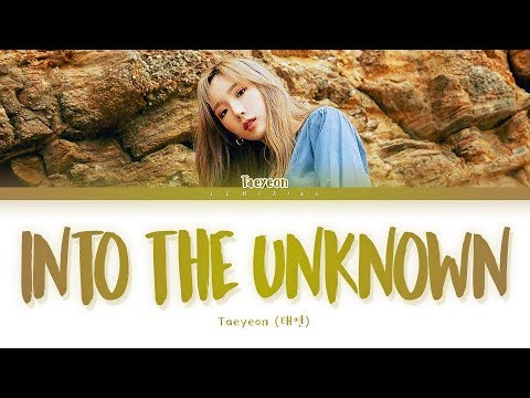 Download TAEYEON Into the Unknown s 태연 숨겨진 세상 가사 Color Coded s/Han/Rom/Eng Mp4 baru