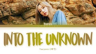TAEYEON Into the Unknown Lyrics (태연 숨겨진 세상 가사) [Color Coded Lyrics/Han/Rom/Eng]