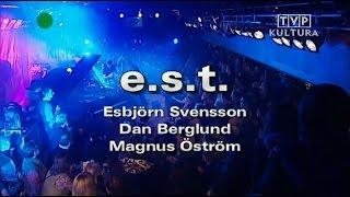 Esbjörn Svensson Trio - Klub Blue Note Poznan (2006)