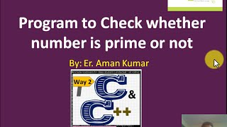 19 wap to check whether number is prime or not using c programming method 1 by aman kumar