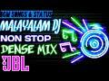 MALAYALAM DJ REMIX NONSTOP DENSE MIX WITH JBL 2020 Mix Hindiaz Download