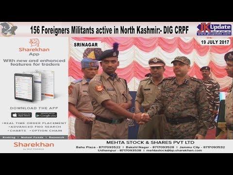 Jammu Kashmir News Round Up 19 July 2017