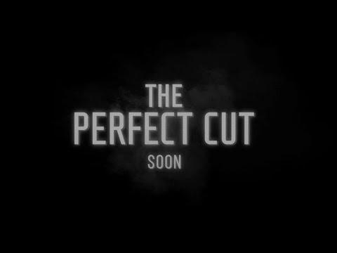 The Perfect Cut: Teaser Trailer