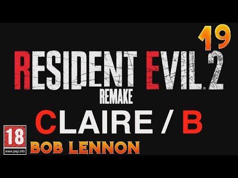 EXPLOSION, LEON, ADOPTION !!! -Resident Evil 2 : Remake- Ep.19 (Claire FIN B) avec Bob Lennon