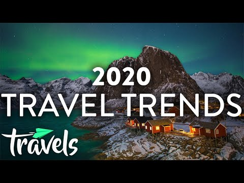 Top Travel Trends for 2020   MojoTravels