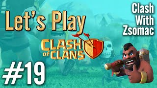 Clash Of Clans Magyarul | Let's Play #19