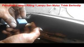 Video Penyebab Lampu Riting / Lampu Sein Motor Tidak Berkedip download MP3, 3GP, MP4, WEBM, AVI, FLV Januari 2018