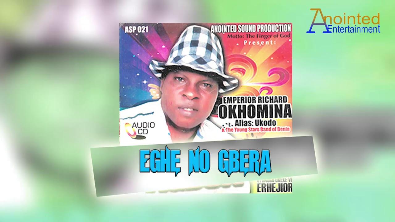 Download RICHARD OKHOMINA UKODO - EGHE NOGBERA [BENIN MUSIC]