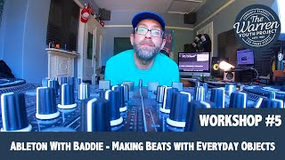 SCOTT - Ableton With Baddie - Making Beats with Everyday Objects