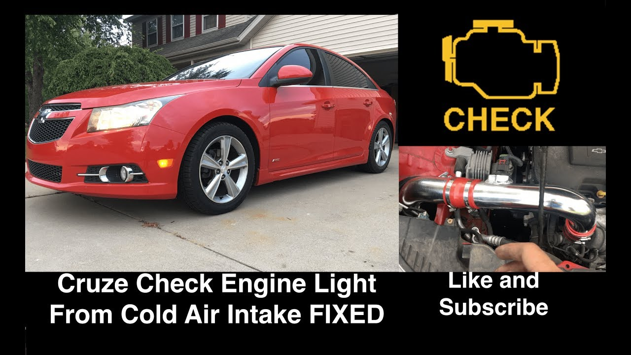 FIXED - Chevy Cruze Check Engine Light After Cold Air Intake Install
