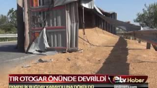 TIR OTOGAR ÖNÜNDE DEVRİLDİ