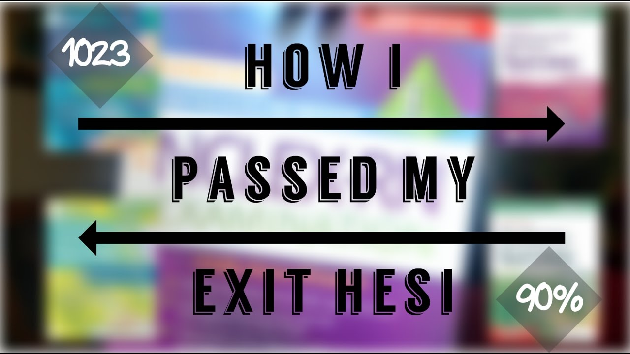 HOW I PASSED THE EXIT HESI WITH 90% ۞ The Black Nurse