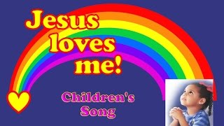 Jesus Loves Me -  Children